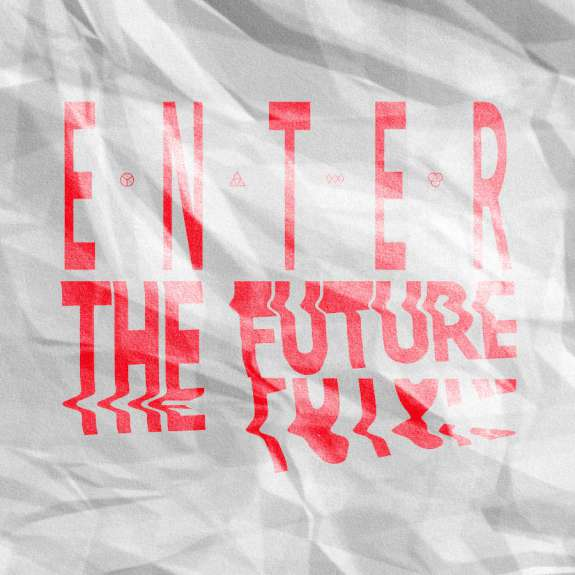 Enter the Future