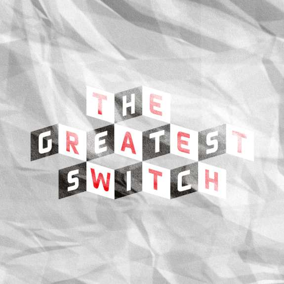 The Greatest Switch Party